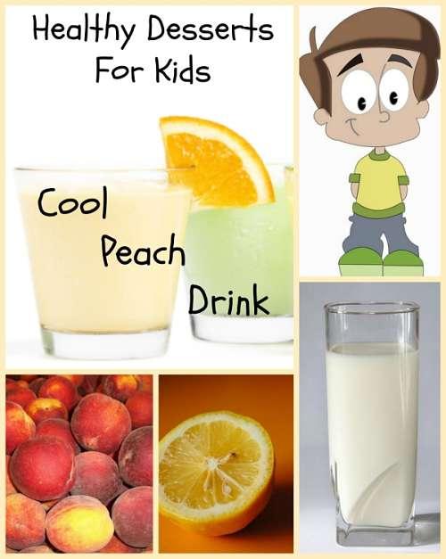 healthy dessert recipes kids peach drink