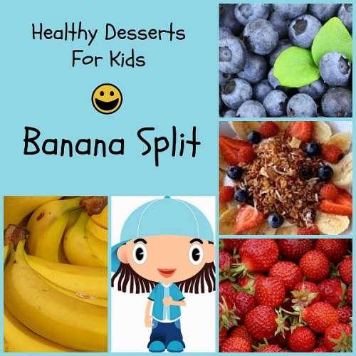 healthy desserts for kids pinterest banana split